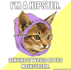 I'm a hipster